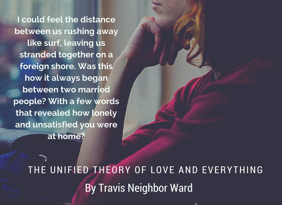 The Unified Theory of Love and Everything-Quote 2