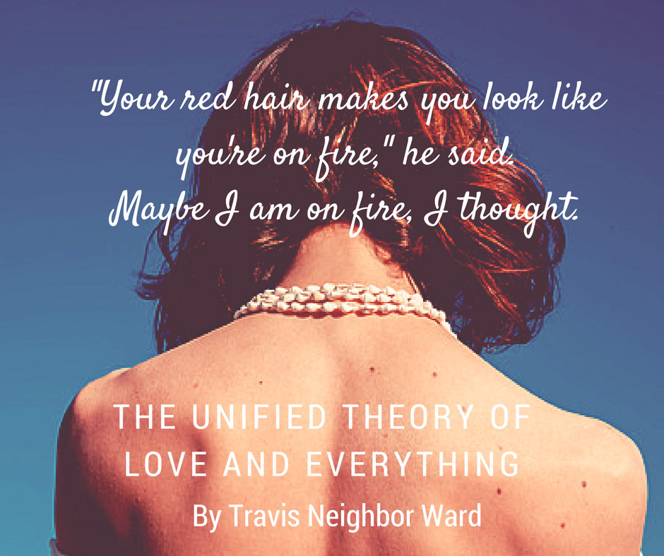 The Unified Theory of Love and Everything - Quote 5