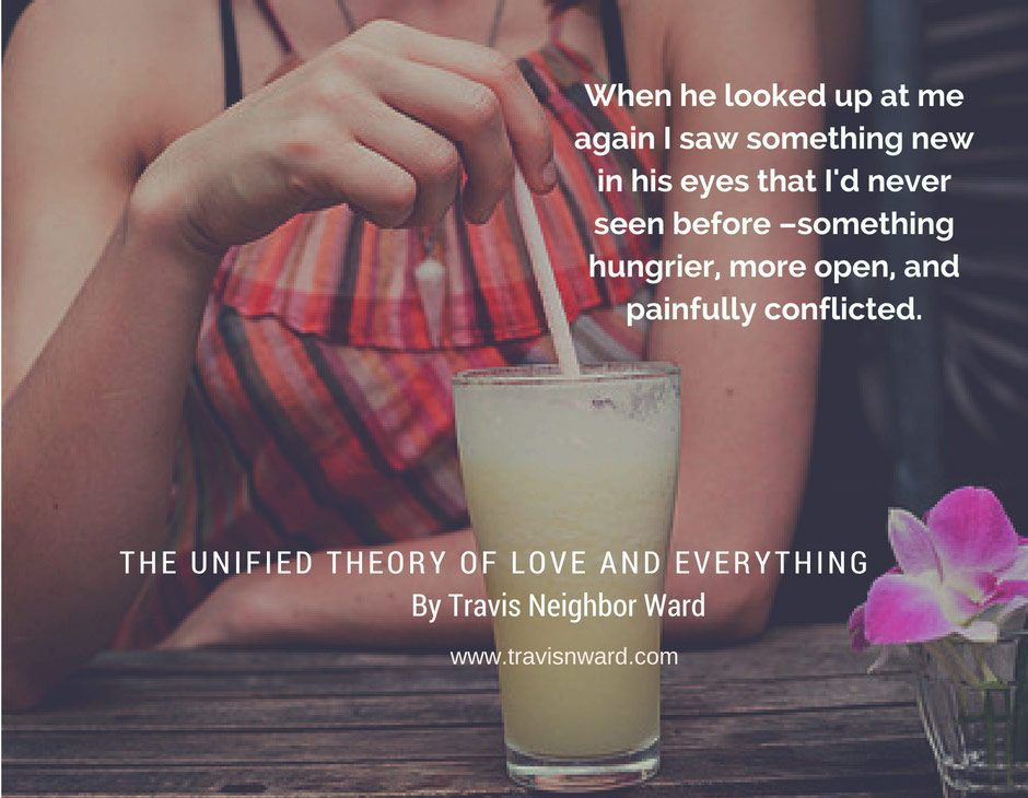 The Unified Theory of Love and Everything Quote 1